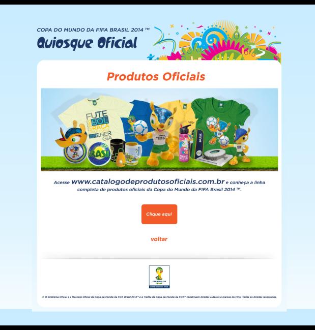 QUIOSQUE OFICIAL - Seja um operador licenciado de um Quiosque Oficial da Copa do Mundo da FIFA Brasil 2014 TM (2)