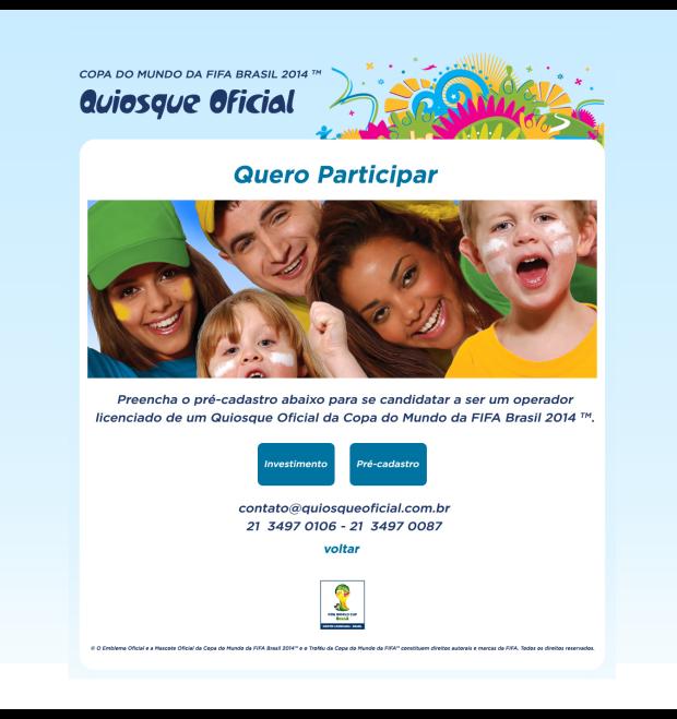 QUIOSQUE OFICIAL - Seja um operador licenciado de um Quiosque Oficial da Copa do Mundo da FIFA Brasil 2014 TM (6)